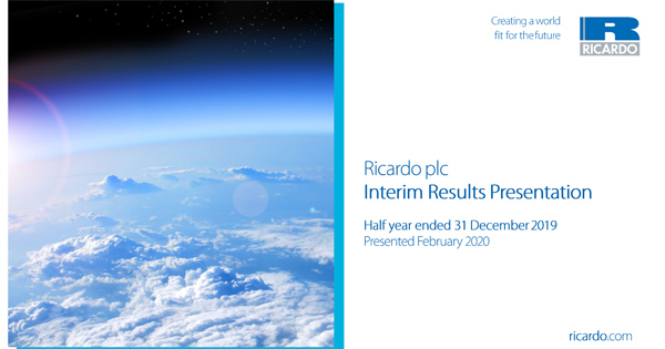 Ricardo plc - Interim Report for the six months ended 31 December 2019